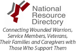 National Resource Directory; Connecting Wounded Warriors, Service Members, Veterans, Their Families and Caregivers with Those Who Support Them
