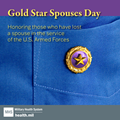 Social media graphics for Gold Star Spouses Day