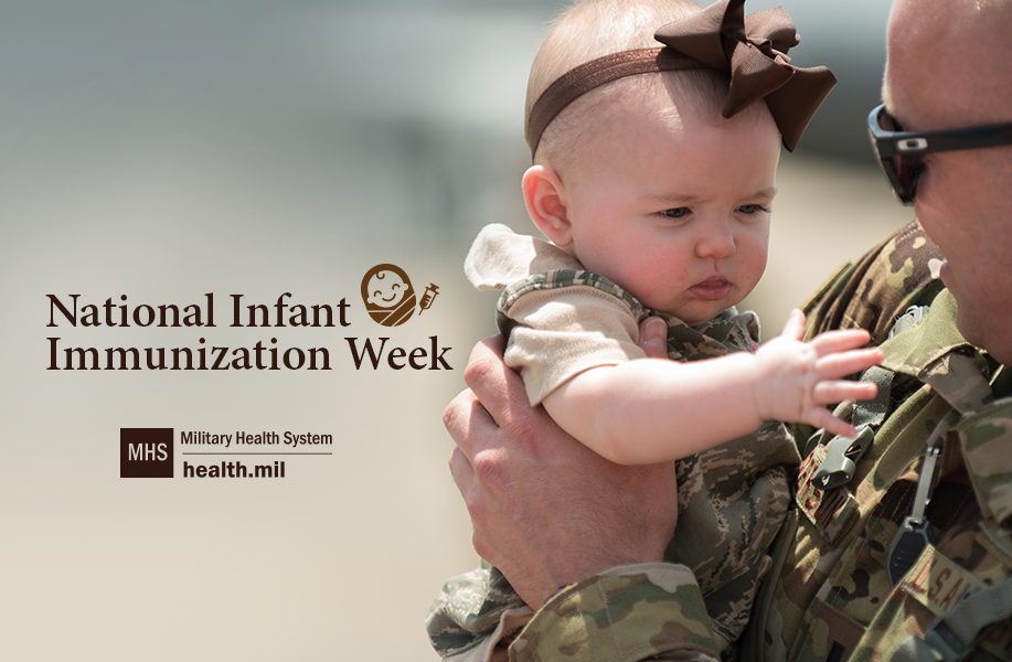 Social media graphic for National Infant Immunization Week showing a service member holding a baby