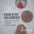 Top Sports for Eye Injuries: Water and pool activities, basketball, baseball, and softball