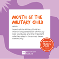 Month of the Military Child social media graphic featuring a purple background and an orange military child logo