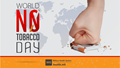 Social media graphic for World No Tobacco Day, showing a fist stamping out a cigarette overlaid on a map of the Earth