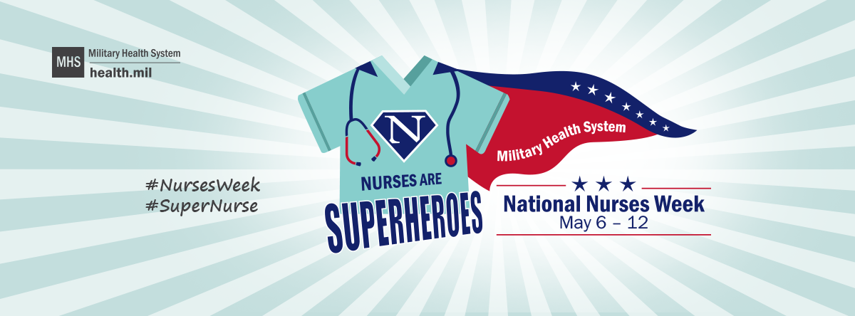 This 2019 National Nurses Week social media banner can be used for your Facebook page during the week of May 6–12, 2019.  Remember to tag @MilitaryHealth and use the hashtags #NursesWeek and #SuperNurse for your social media posts.