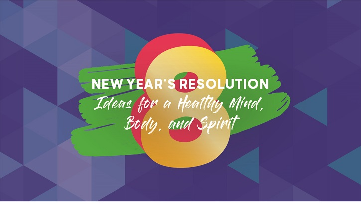 Links to 8 Easy New Year's Resolution Ideas for a Healthy Mind, Body, and Spirit