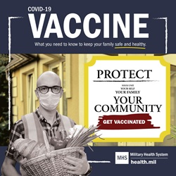 "A bald man wearing glasses holds a basket of food. Text over image reads, ""Protect your unit, yourself, your family, your community. Get vaccinated."""