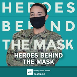 "Female soldier wearing a mask, with her arms crossed, and the words ""Heroes Behind the Mask."""