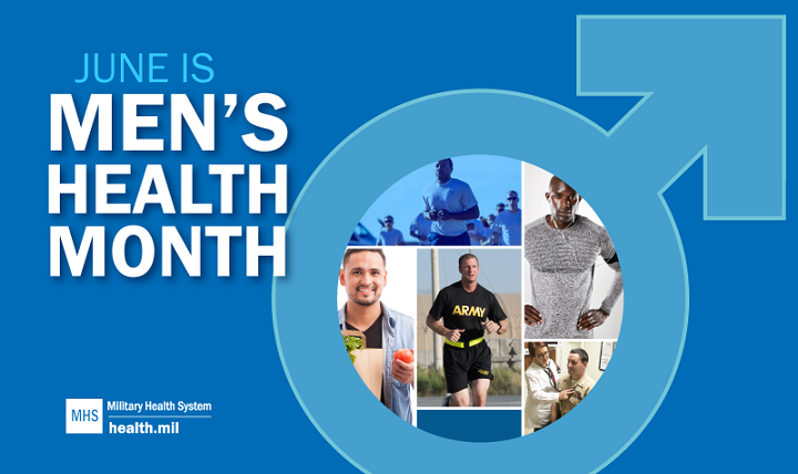 June marks Men's Health Month, an opportunity to increase awareness about health issues important to men such as prostate, testicular, skin and colon cancers, hypertension, obesity and heart disease. (MHS graphic)